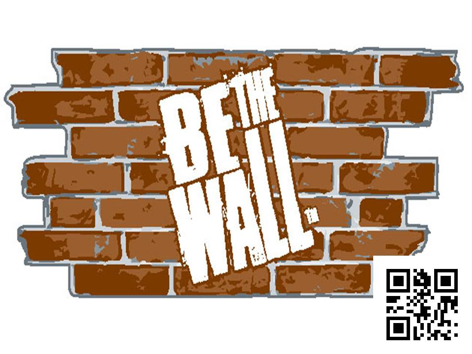 Be The Wall